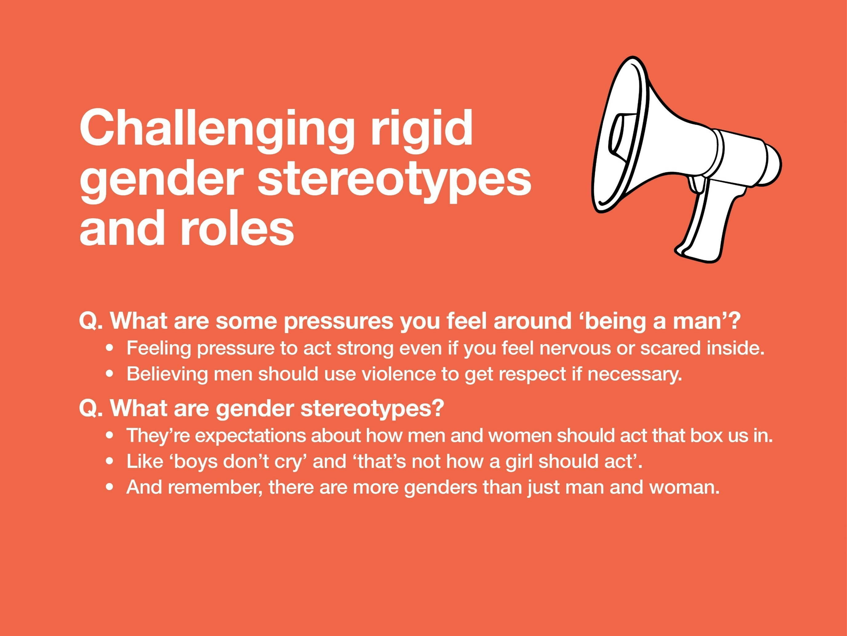 An infographic that covers questions and answers about Challenging rigid gender stereotypes and roles.